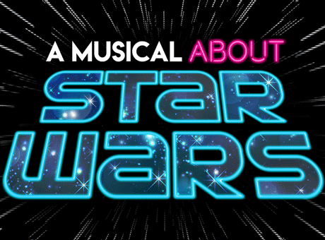 A Musical About Star Wars....