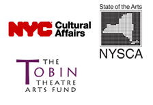 NYCulture, NYSCA, and The TOBIN Theatre Arts Fund
